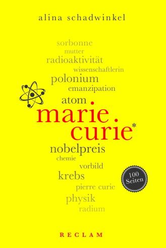 Marie Curie Biografie Alina Schadwinkel Reclam
