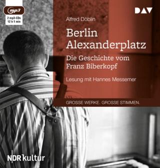 Berlin Alexanderplatz Hörbuch © NDR Kultur